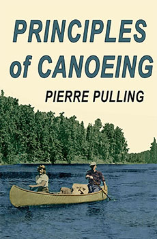 Pierre Pulling: Principles of Canoeing